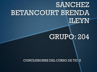 CONCLUSIONES DEL CURSO DE TIC II