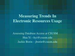 Measuring Trends In Electronic Resources Usage