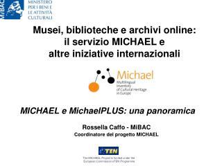 Musei, biblioteche e archivi online: il servizio MICHAEL e altre iniziative internazionali