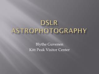 DSLR Astrophotography