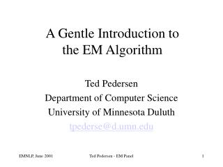 A Gentle Introduction to  the EM Algorithm