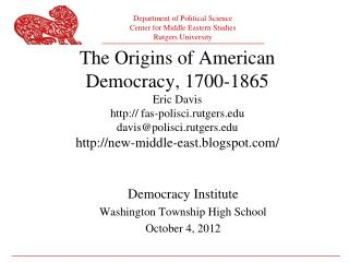 Democracy Institute Washington Township High School October 4, 2012