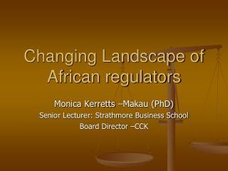 Changing Landscape of African regulators
