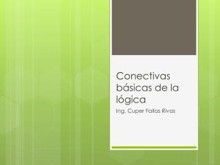 Conectivas básicas de la lógica