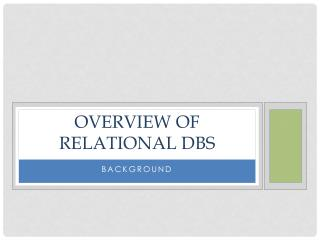Overview of relational  dbs