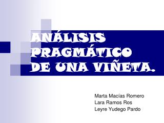 ANÁLISIS PRAGMÁTICO  DE UNA VIÑETA.