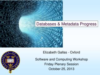 Databases & Metadata Progress