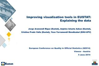 Improving visualisation tools in EUSTAT:  Explaining the data