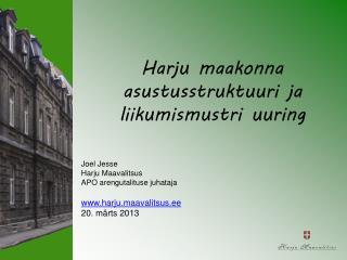 Harju maakonna asustusstruktuuri ja liikumismustri uuring