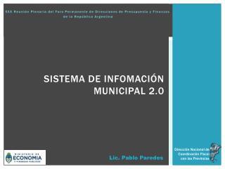 SISTEMA DE INFOMACIÓN MUNICIPAL 2.0