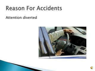 Reason For Accidents