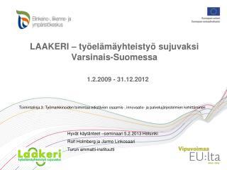 LAAKERI – työelämäyhteistyö sujuvaksi Varsinais-Suomessa