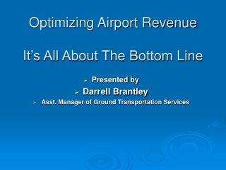 Optimizing Airport Revenue It's All About The Bottom Line
