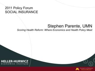 Scoring Health Reform:  Where Economics and Health Policy Meet