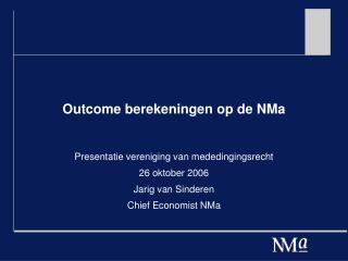 Outcome berekeningen op de NMa