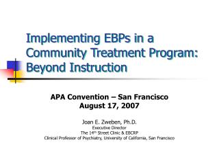 Implementing EBPs in a Community Treatment Program: Beyond Instruction