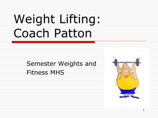 Weight Lifting: Coach Patton