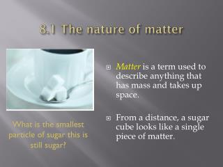 8.1 The nature of matter