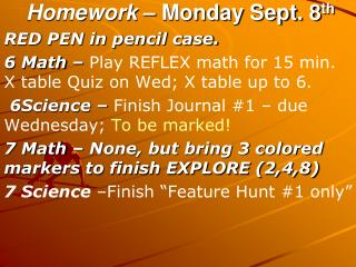 Homework  – Monday Sept. 8 th