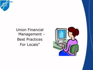 Union Financial Management -  Best Practices For Locals�