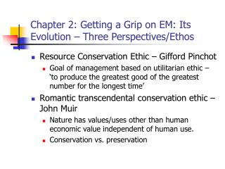 Chapter 2: Getting a Grip on EM: Its Evolution – Three Perspectives/Ethos