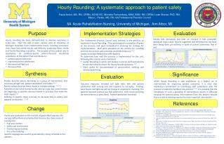 Hourly Rounding: A systematic approach to patient safety