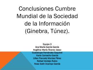 Conclusiones Cumbre Mundial de la Sociedad de la Información (Ginebra, Túnez).