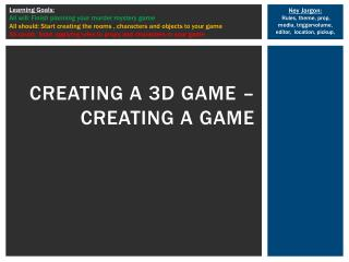Creating a 3D game –  creating a game