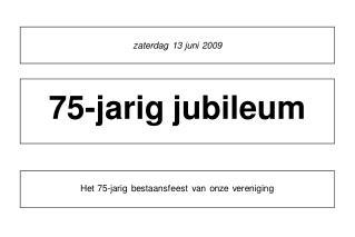 zaterdag 13 juni 2009