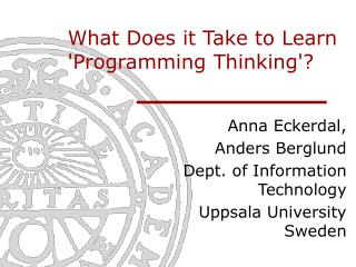 What Does it Take to Learn 'Programming Thinking'?