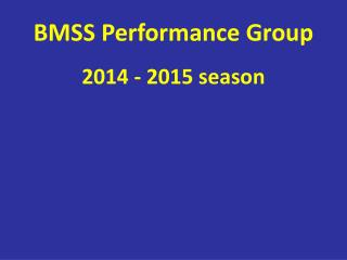 BMSS Performance Group
