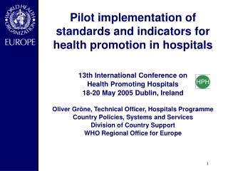 Pilot implementation of standards and indicators for health promotion in hospitals