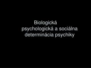 PSYCHICKÝ VÝVIN