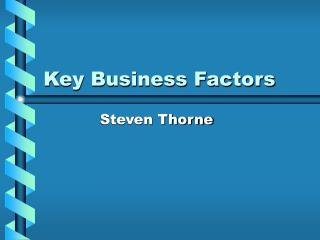 Key Business Factors