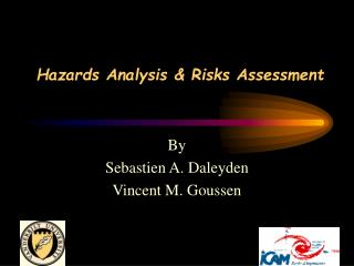 Hazards Analysis & Risks Assessment