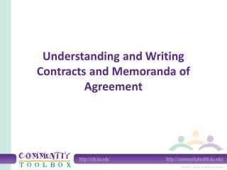 Understanding and Writing Contracts and Memoranda of Agreement