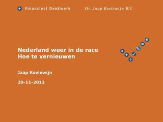 Nederland weer  in de race Hoe te vernieuwen