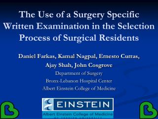 The Use of a Surgery Specific Written Examination in the Selection Process of Surgical Residents