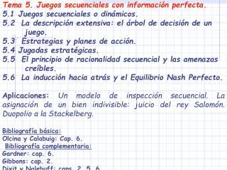 Tema 5. Juegos secuenciales con información perfecta. 5.1 Juegos secuenciales o dinámicos.