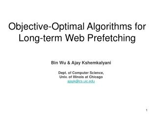 Objective-Optimal Algorithms for Long-term Web Prefetching