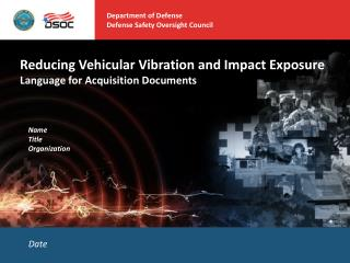 Reducing Vehicular Vibration and Impact Exposure Language for Acquisition Documents