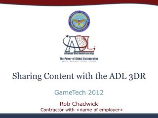 Sharing Content with the ADL 3DR