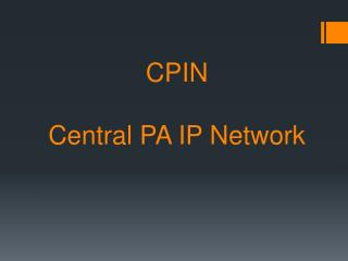 CPIN Central PA IP Network