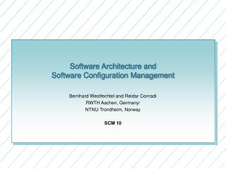 Software Architecture and Software Configuration Management