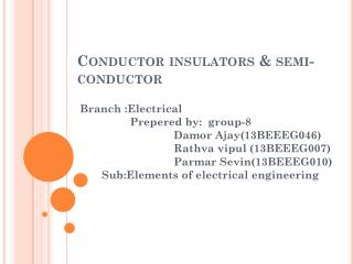 C onductor insulators & semi-conductor