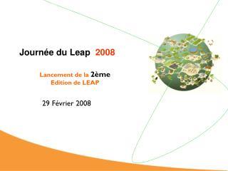 Journ�e du Leap   2008