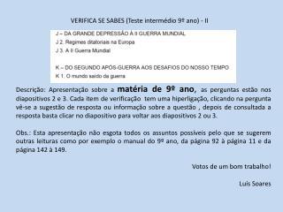 VERIFICA SE SABES (Teste intermédio 9º ano) -  II