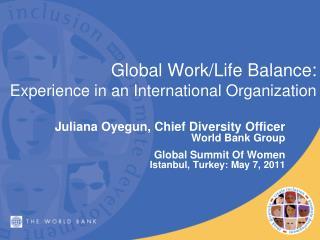 Global Work/Life Balance :  Experience in an International Organization