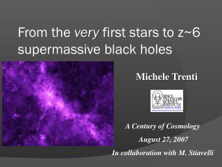 From the  very  first stars to z~6 supermassive black holes