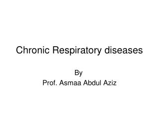 Chronic Respiratory diseases